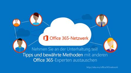 Abbildung des Office 365-Netzwerks, über das Sie Tipps und bewährte Methoden mit anderen Office 365-Experten austauschen können.