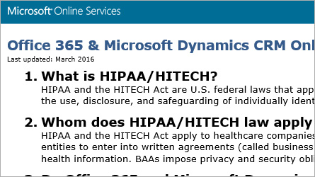Microsoft Online Services FAQ page, read frequently asked questions about HIPAA/HITECH