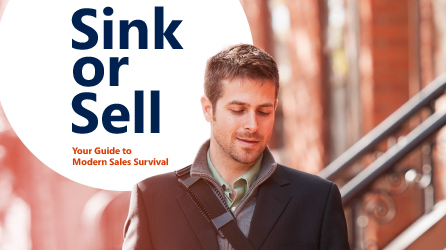 Cover page of the eBook, download Sink or Sell: Your Guide to Modern Sales Survival eBook by completing the form on the registration page