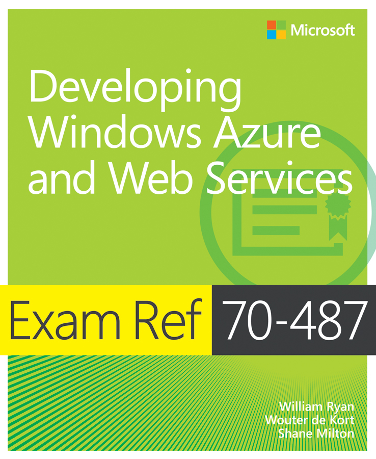 Exam Ref 70-487: Developing Windows Azure and Web Services cover