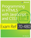 Exam Ref 70-480: Programming in HTML5 with JavaScript and CSS3 cover