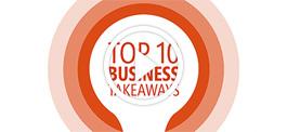 Top 10 Business Takeaways