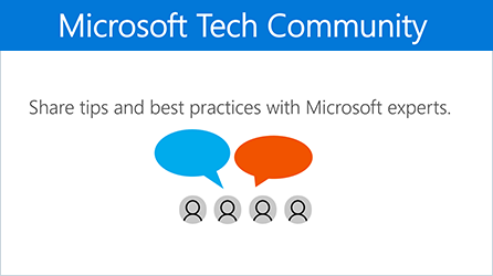 Illustration showing the Microsoft Tech Community, go to the community for Office 365.