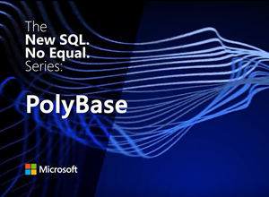 Microsoft SQL Server 2016: PolyBase