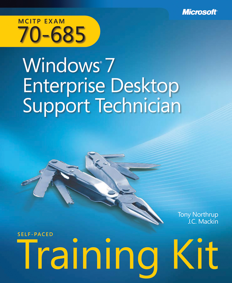 Exam 70 685 Windows 7 Enterprise Desktop Support Technician