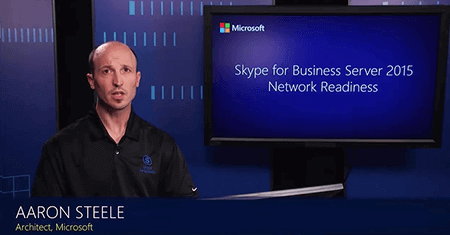 Skype for Business 2015 Network Readiness