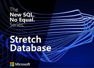 Microsoft SQL Server 2016: Stretch Database
