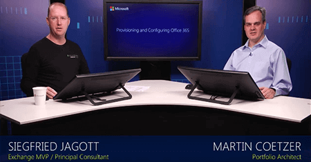 Provisioning and Configuring Office 365