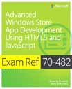 Exam Ref 70-482: Advanced Windows Store App Development Using HTML5 and JavaScript cover