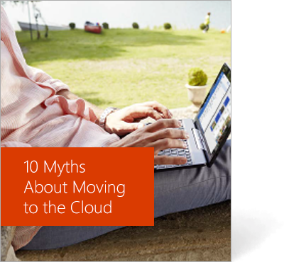Cover page of 10 Myths About Moving to the Cloud eBook, get the eBook by completing the form on the registration page