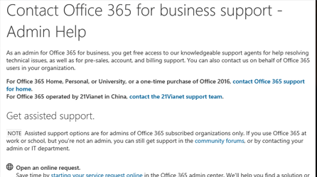 Office 365 for business support – admin help page, go to the Office 365 support page