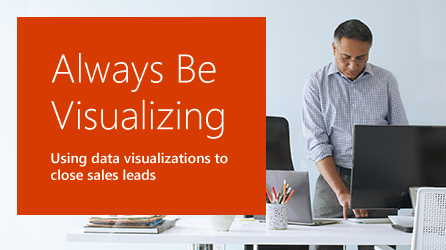 Cover page of eBook, download Always Be Visualizing: Using data visualizations to close sales leads eBook by completing the form on the registration page