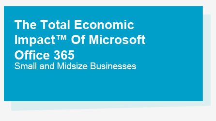 Title page from The Total Economic Impact of Microsoft Office 365 report