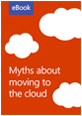 Graphic of myths about moving to the cloud eBook