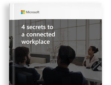 GET THE FREE EBOOK titled 4 secrets to a connected workplace
