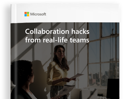 GET THE FREE EBOOK titled Collaboration hacks from real-life teams