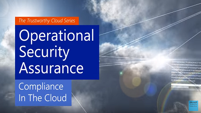 Operational Security Assurance Compliance in the Cloud
