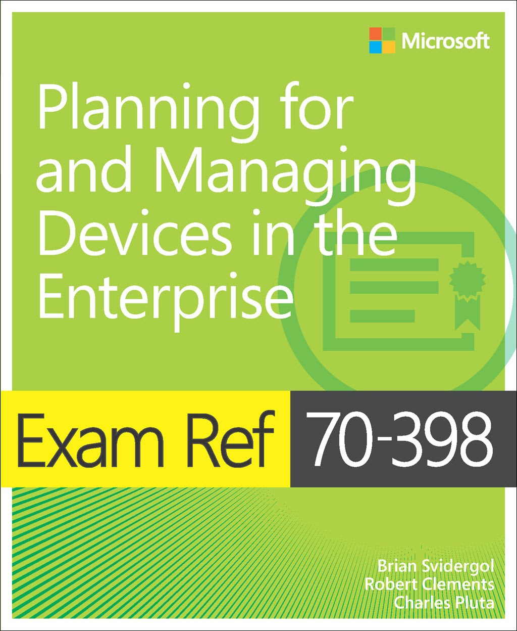 Exam 70 398 planning for and managing devices in the enterprise preparation options xflitez Image collections