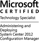 MCTS: Administering and Deploying System Center 2012 Configuration Manager