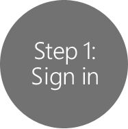 Step 1: Sign in
