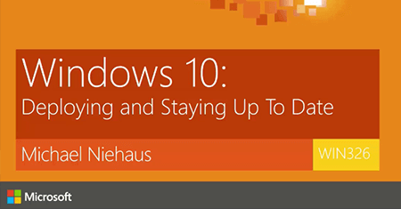 What's New in Windows 10 Deployment