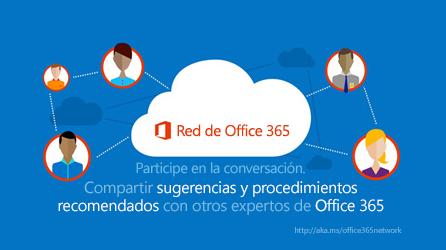 Diagrama en el que se muestra Red de Office 365, donde puede compartir sugerencias y procedimientos recomendados con otros expertos de Office 365.
