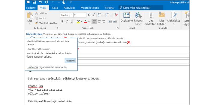 Sähköpostiviestin käytäntövihje, jonka avulla voidaan estää arkaluontoisten tietojen lähettäminen.