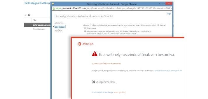 Képernyőkép a Biztonságoshivatkozás-házirend ablakról és egy felhasználóknak megjelenő biztonságoshivatkozás-figyelmeztetésről.