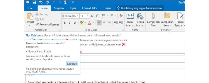 Tampilan jelas Tip Kebijakan dalam email untuk membantu mencegah pengguna mengirimkan info sensitif.