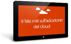 Tablet che visualizza l'eBook 9 luoghi comuni sul passaggio nel cloud