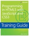 Training Guide: Programming in HTML5 with JavaScript and CSS3 cover