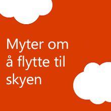 Myter om overflytting til skyen