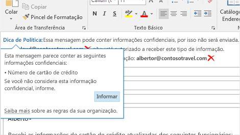 Ampliação de uma mensagem de email com uma Dica de Política para ajudar a evitar o envio de informações confidenciais.