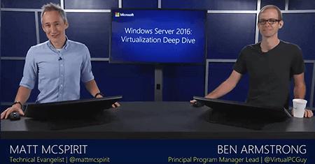Windows Server 2016: Virtualization Deep Dive